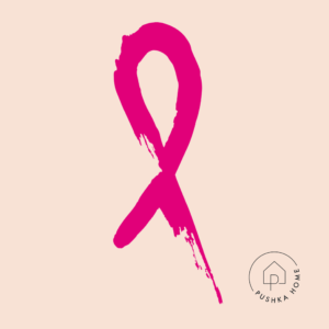 Pushka Home X The Pink Ribbon Foundation
